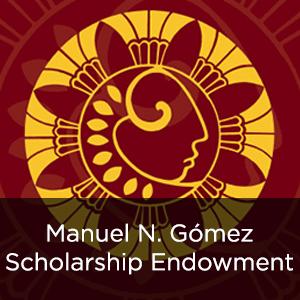 Manuel N. Gómez Scholarship Endowment