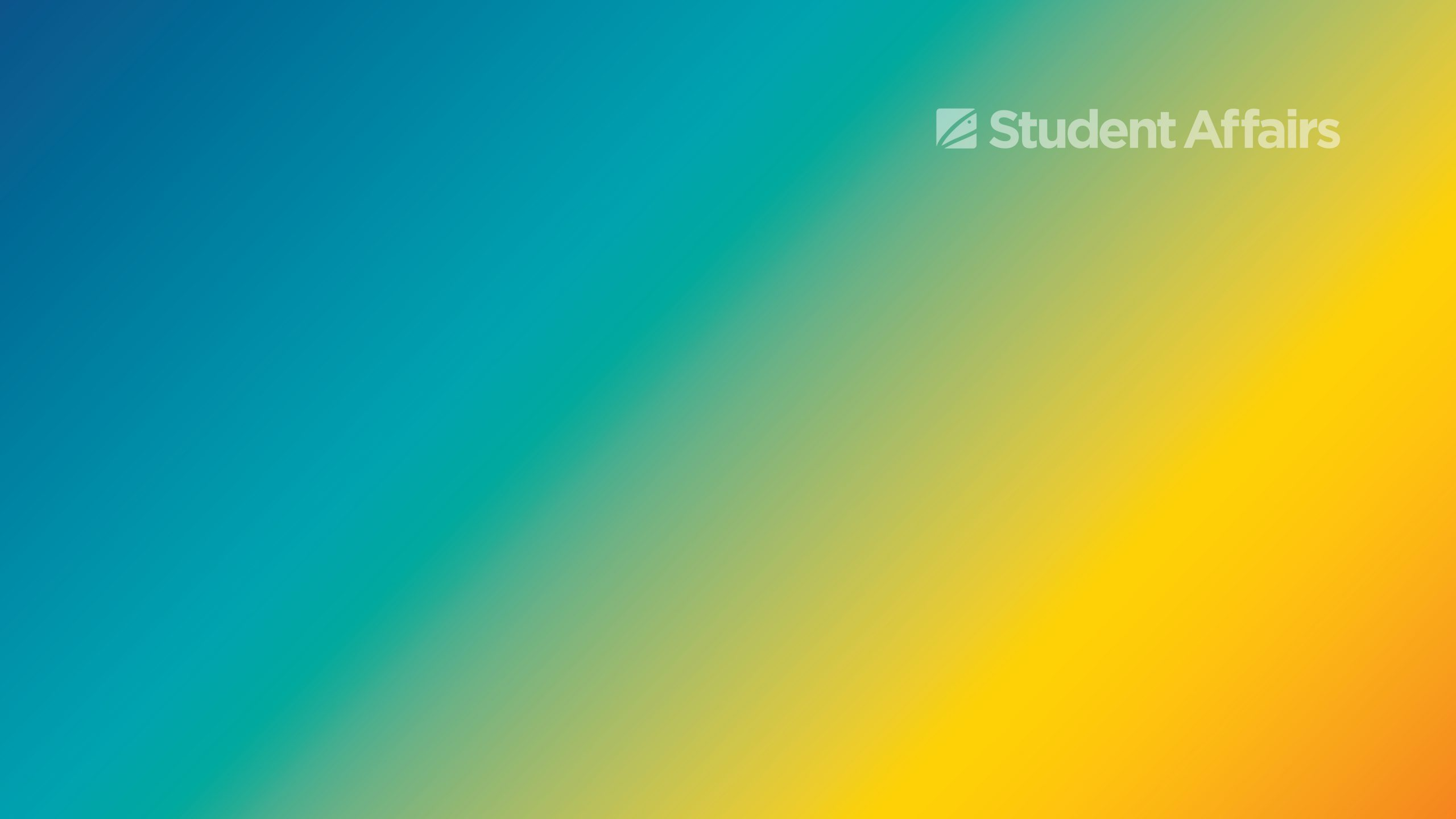 Blue gold gradient background with transparent white Student Affairs graphic in upper right corner