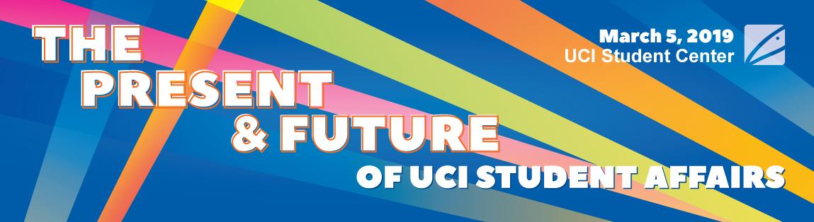 El Presente y Futuro de Los Asuntos Estudiantiles de UCI