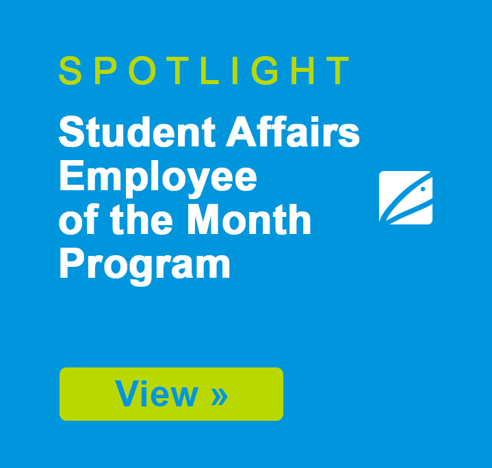 SPOTLIGHT: Student Affairs Employee of the Month Program